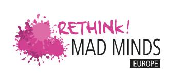 Rethink! MAD Minds Europe